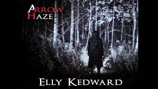 ARROW HAZE - Elly Kedward