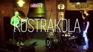 Video KOSTRAKOLA Live GARAGE Club 2020
