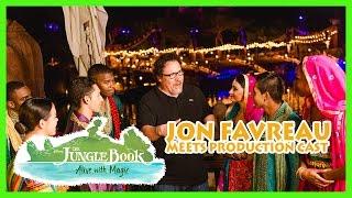 Cast of The Jungle Book: Alive with Magic meets Jon Favreau