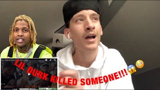 """REACTING TO LIL DURK - """"WHEN WE SHOOT"""" (HE KILLED SOMEONE???)"""