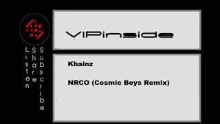 Khainz   NRCO (Cosmic Boys Remix)