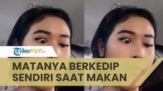 Viral Video Keunikan Mata Wanita yang Selalu Berkedip Sendiri saat Makan, Ini Kisah di Baliknya