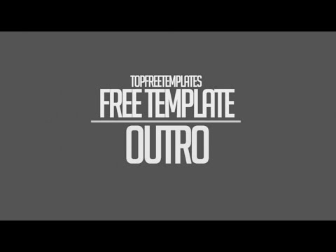Free Outro Template - (With Download)