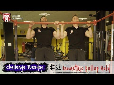 Challenge Tuesday #52 - Isometric Pull Up Hold   School of Calisthenics
