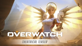Overwatch - Theatrical Teaser: We Are Overwatch