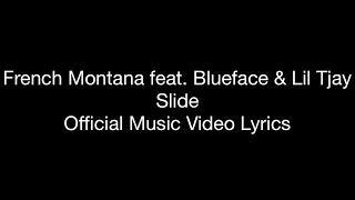 French Montana Feat. Blueface & Lil Tjay   Slide (Official Music Video Lyrics)