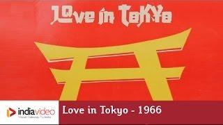 Love in Tokyo - 1966