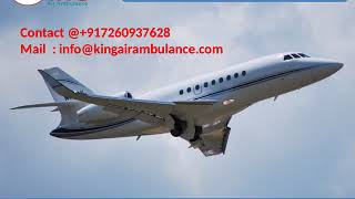 Get King Air Ambulance Services in Lucknow and Gorakhpur with Doctor