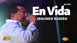 En Vida (En Vivo) - Segundo Rosero  (Video)