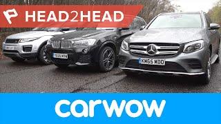 Mercedes GLC vs Range Rover Evoque vs BMW X3 SUV 2017 review | Head2Head