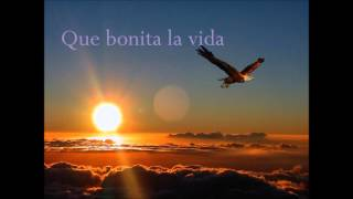 Que Bonita La Vida, Dani Martin, Con Letra