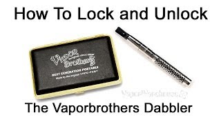 How to unlock the Vaporbrothers Dabbler by Vape-Pen