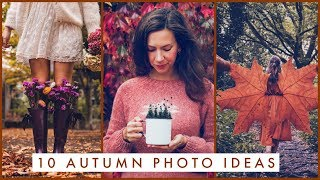 10 Creative Photo Ideas For Autumn