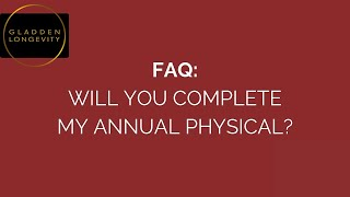 Will You Complete My Annual Physical?