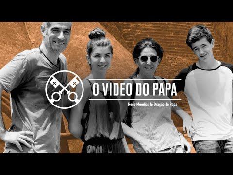 As nossas famílias - O Vídeo do Papa 7 - julho 2020