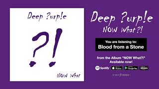 "Deep Purple ""Blood From A Stone"" Official Full Song Stream - Album NOW What?! OUT NOW!"