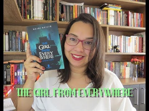 The Girl From Everywhere de Heidi Heilig | O mapa do tempo | Editora Morro Branco