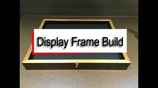 How To Build A Display Frame For Medals And Collectables