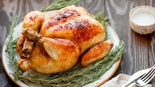 How To Perfectly Cook Roast Chicken