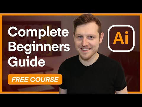 The Complete Beginners Guide To Adobe Illustrator | Tutorial Overview & Breakdown