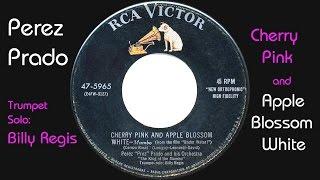 Perez Prado - Cherry Pink & Apple Blossom White (w/ lyrics)