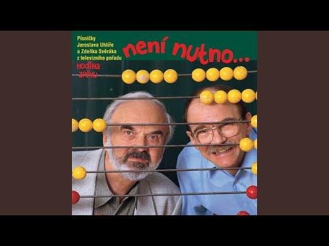 Zdenek Sverak a Jaroslav Uhlir - Neopoustej