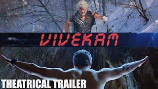 Vivekam Theatrical Trailer || Ajith Kumar || Kajal || Vivek Oberoi || Siva