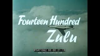 "ROYAL NAVY 1960s COLD WAR PROMOTIONAL FILM ""1400 ZULU"" 71062"