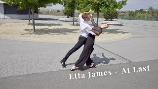 Etta James 🎶AT LAST 🎶 Pierwszy Taniec | Wedding Dance Choreography