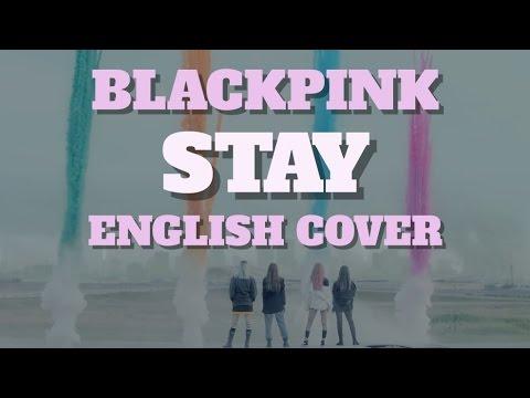 blackpink | eng & kor  lyrics (UPDATED) - Lyrics of Stay