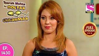 Taarak Mehta Ka Ooltah Chashmah - Full Episode 1430 - 22nd September, 2018