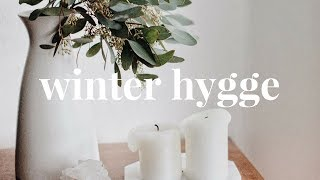 Winter Hygge 2018 | Cozy Home Ideas & Inspiration