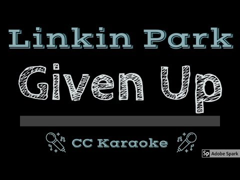 Linkin Park • Given Up (CC) [Karaoke Instrumental Lyrics]