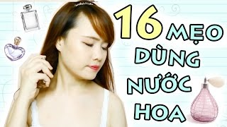 MẸO ĐỂ CƠ THỂ LUÔN THƠM - 16 Perfume Hacks | Ngọc Bube
