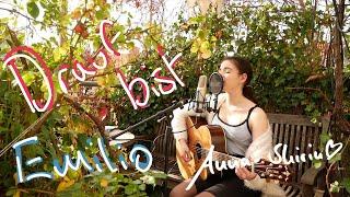 Emilio   Drauf Bist Cover By Anna Shirin