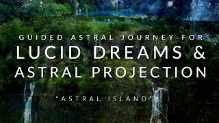 Guided Meditation For Lucid Dreams // Astral Projection // OBE