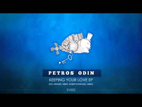 Petros Odin - Keeping Your Love