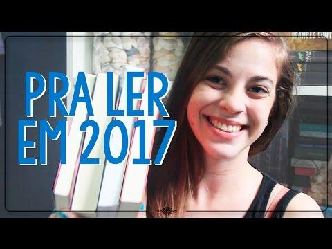 10 LIVROS PRA LER EM 2017