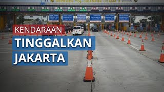 Meski Ada Imbauan Larangan Mudik 2020, Tercatat 465.000 Kendaraan Tinggalkan Jakarta