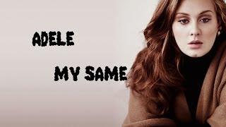 Adele-My Same Lyrics