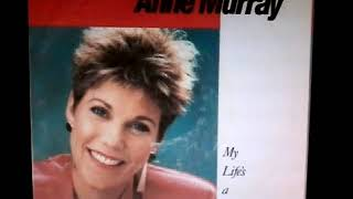 Anne Murray - My Life's A Dance