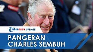 Setelah 7 Hari Menjalani Karantina karena Positif Corona, Pangeran Charles Dinyatakan Sembuh