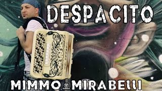 DESPACITO   Fisarmonica Moderna   MIMMO MIRABELLI