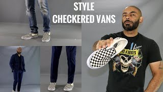 How To Wear CheckerBoard Vans/How To Style CheckerBoard Vans