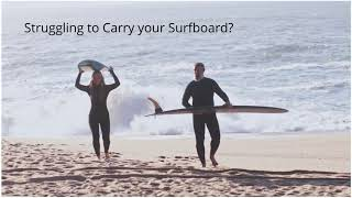 Easiest Way to carry your Surfboard !!