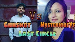 #Gunshot #MysteriousYT Gunshot Vs Mysterious YT In Last Circle #ShaktimaanGaming
