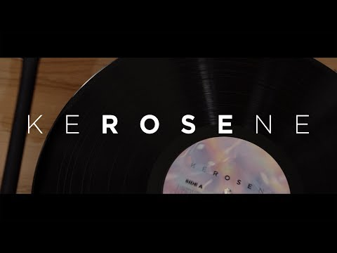 Rose - KEROSENE