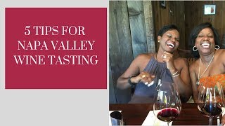 Travel Tips for Napa Valley | Faylene's World