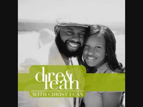 """Dre & Leah's New Single """"With Christ I Can"""" Promo"""