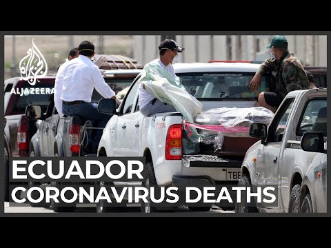COVID-19: Ecuador struggles to bury the dead as bodies pile up